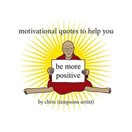 Motivational Quotes to Help You be More Positive (BOK)