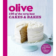 Olive: 100 of the Very Best Cakes and Bakes (BOK)