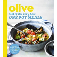 Olive: 100 of the Very Best One Pot Meals (BOK)