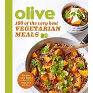 Olive: 100 of the Very Best Vegetarian Meals (BOK)