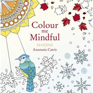 Colour Me Mindful: Seasons (BOK)