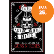 Produktbilde for Last of the Giants - The True Story of Guns N' Roses (BOK)