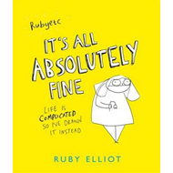 It's All Absolutely Fine (BOK)