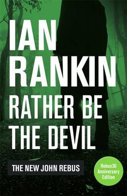 Rather Be the Devil (BOK)