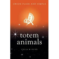 Totem Animals, Orion Plain and Simple (BOK)