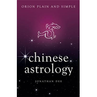 Chinese Astrology, Orion Plain and Simple (BOK)