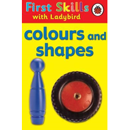 First Skills: Colours and Shapes (BOK)