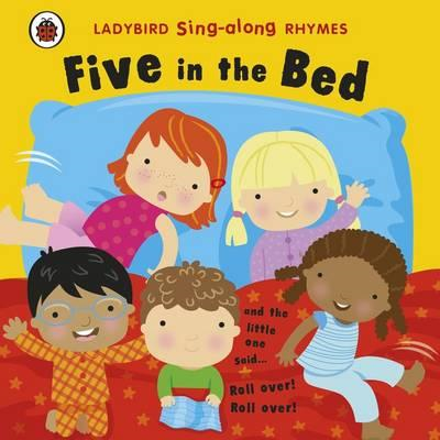 Ladybird Singalong Rhymes: Five in the Bed (BOK)