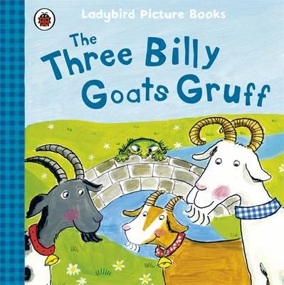 Three Billy Goats Gruff: Ladybird First Favourite Tales (BOK)