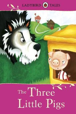 Ladybird Tales: The Three Little Pigs (BOK)
