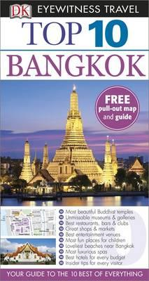 DK Eyewitness Top 10 Travel Guide: Bangkok (BOK)