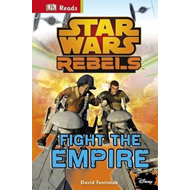 Star Wars Rebels Fight the Empire! (BOK)