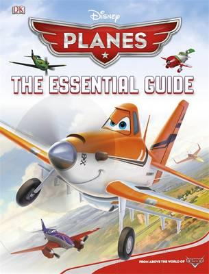 Disney Planes the Essential Guide