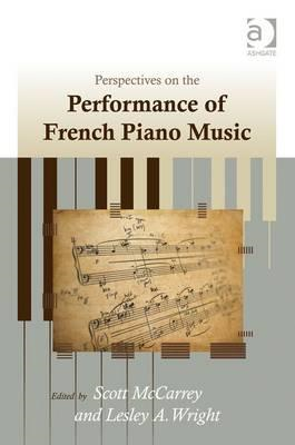 Perspectives on the Performance of French Piano Music (BOK)