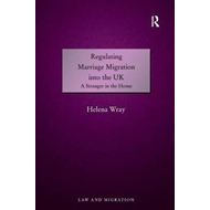 Regulating Marriage Migration into the UK (BOK)