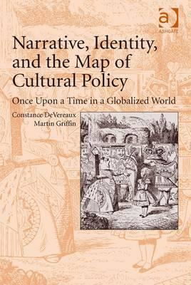 Narrative, Identity, and the Map of Cultural Policy (BOK)