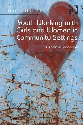 Youth Working with Girls and Women in Community Settings (BOK)