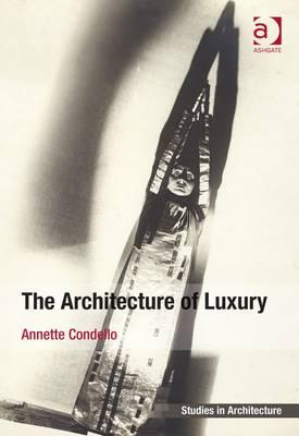 Architecture of Luxury (BOK)