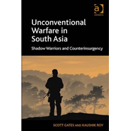 Unconventional Warfare in South Asia (BOK)