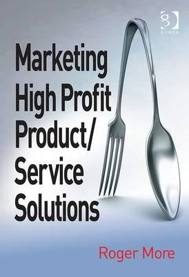Marketing High Profit Product/Service Solutions (BOK)