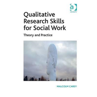 Qualitative Research Skills for Social Work (BOK)