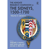 Ashgate Research Companion to the Sidneys, 1500-1700 (BOK)