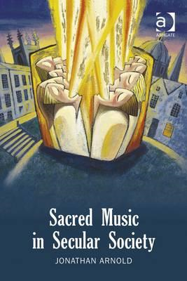 Sacred Music in Secular Society (BOK)