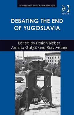 Debating the End of Yugoslavia (BOK)
