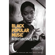Black Popular Music in Britain Since 1945 (BOK)