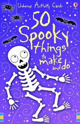 50 Spooky Things to Make and Do (BOK)