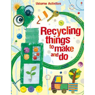 Recycling Things to Make and Do (BOK)