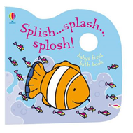 Bath Book: Splish...Splash...Splosh (BOK)