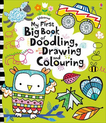 My First Big Book of Doodling, Drawing and Colouring (BOK)
