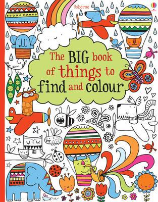 The Big Book of Things to Find and Colour (BOK)