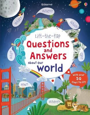 Lift The Flap Questions and Answers about our world (BOK)