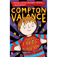 Compton Valance Super F.A.R.T.s versus the Master of Time (BOK)