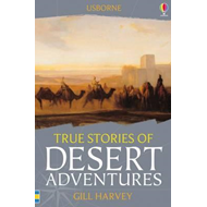 True Stories of Desert Adventures (BOK)