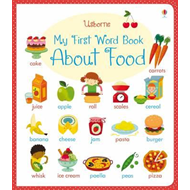 My First Word Book About Food (BOK)