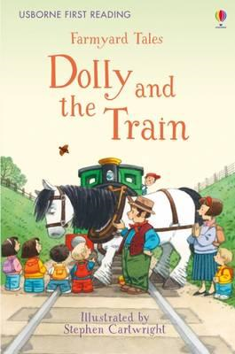 Farmyard Tales Dolly and the Train (BOK)