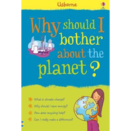 Why Should I Bother About the Planet? (BOK)