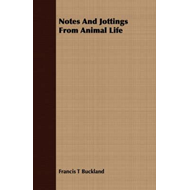 Notes And Jottings From Animal Life (BOK)