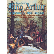 Legends of King Arthur Through the Ages (BOK)