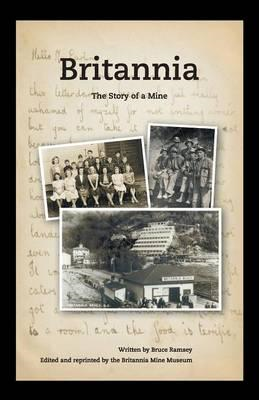 Britannia - The Story of a Mine (BOK)