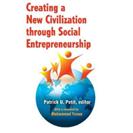 Creating a New Civilization Through Social Entrepreneurship (BOK)