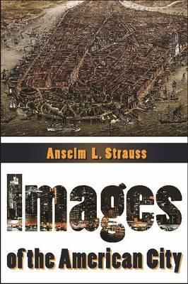 Images of the American City (BOK)