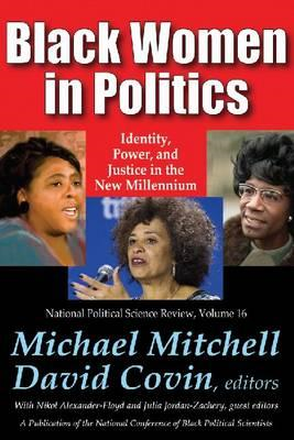 Black Women in Politics: Identity, Power, and Justice in the New Millennium (BOK)