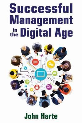 Successful Management in the Digital Age (BOK)