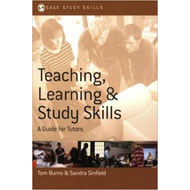 Teaching, Learning and Study Skills: A Guide for Tutors (BOK)