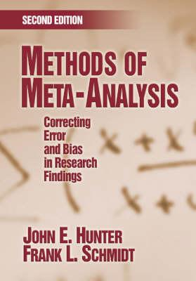Methods of Meta-Analysis: Correcting Error and Bias in Research Findings (BOK)