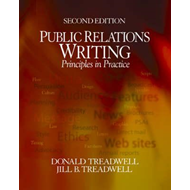 Public Relations Writing: Principles in Practice (BOK)